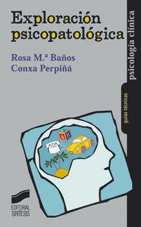 Exploracion Psicopatologica - Rosa M. Baños