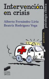 Intervencion En Crisis - Alberto Fernandez Liria