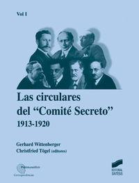 CIRCULARES DEL COMITE SECRETO, LAS (1913-1920)