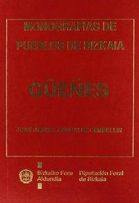 GUEÑES - BIZKAIKO HERRIEN MONOGRAFIAK