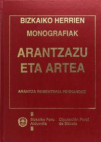Arantzazu Eta Artea - Bizkaiko Herrien Monografiak - Arantza Rementeria Fernandez