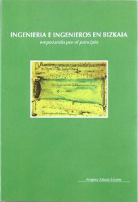 INGENIERIA E INGENIEROS EN BIZKAIA - EMPEZANDO POR EL PRINCIPIO