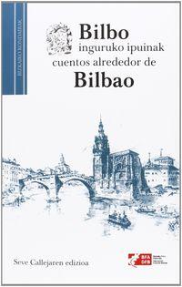 Bilbo Inguruko Ipuinak = Cuentos Alrededor De Bilbao - Seve Calleja