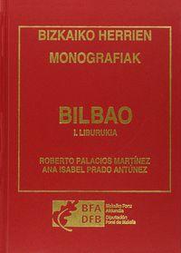 (2 TOMO) BILBAO - BIZKAIKO HERRIEN MONOGRAFIAK