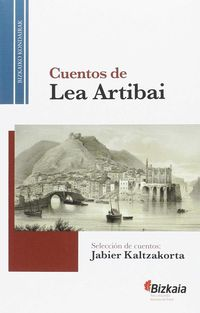 LEA-ARTIBAIKO IPUINAK = CUENTOS DE LEA-ARTIBAI