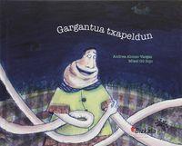Gargantua Txapeldun - Mikel Sojo Gil