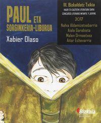 PAUL ETA SORGINKERIA LIBURUA - EL CASO DE SOPAPOS Y SU BANDA DE MATONES