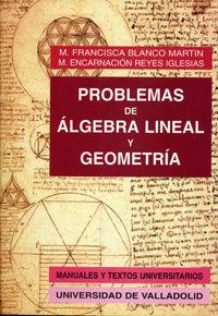 PROBLEMAS DE ALGEBRA LINEAL Y GEOMETRIA