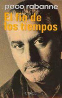 El fin de los tiempos - Paco Rabanne
