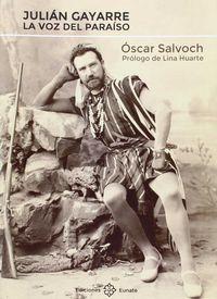 julian gayarre - la voz del paraiso - Oscar Salvoch