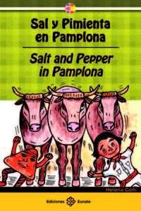Sal Y Pimienta En Pamplona = Salt And Pepper In Pamplona - Helena Goñi Anzano