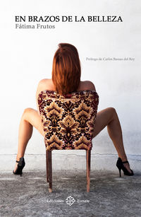 En Brazos De La Belleza - Fatima Moreira Frutos