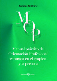 MANUAL PRACTICO DE ORIENTACION PROFESIONAL CENTRADA EN EL EMPLEO Y LA PERSONA
