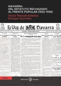 NAVARRA: DEL ESTATUTO RECHAZADO AL FRENTE POPULAR (1932-1936)