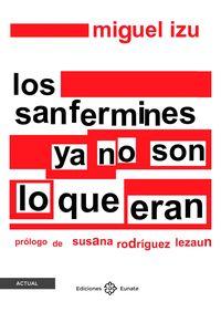 LOS SANFERMINES YA NO SON LO QUE ERAN