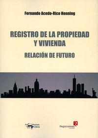 REGISTRO DE LA PROPIEDAD Y VIVIENDA - RELACION DE FUTURO