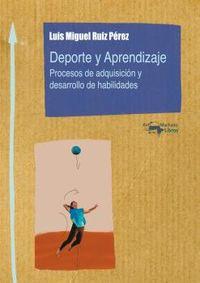 DEPORTE Y APRENDIZAJE - PROCESOS DE ADQUISICION Y DESARROLLO DE HABILIDADES