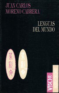 Lenguas Del Mundo - Juan Carlos Moreno Cabrera