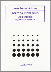 POLITICA Y DERECHO - LOS DERECHOS HISTORICOS VASCOS