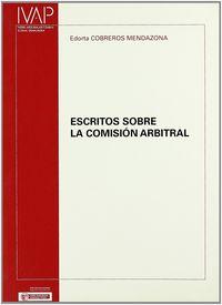 ESCRITOS SOBRE LA COMISION ARBITRAL