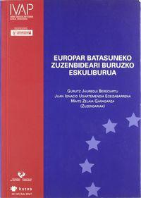 EUROPAR BATASUNEKO ZUZENBIDEARI BURUZKO ESKULIBURUA