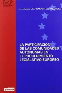 PARTICIPACION C. AUTONOMAS EN EL PROCEDIMIENTO LEGISLATIVO EUROPEO