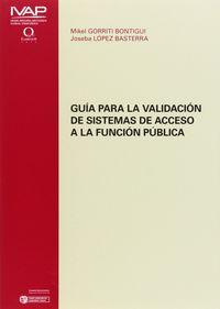 GUIA PARA LA VALIDACION DE SISTEMAS DE ACCESO A LA FUNCION PUBLICA