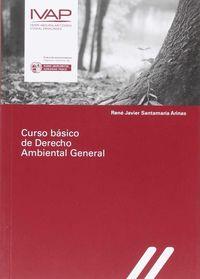 CURSO BASICO DE DERECHO AMBIENTAL GENERAL