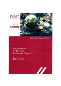(2 ed) curso de derecho ambiental general - Rene Javier Santamaria Arinas