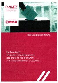 PARLAMENTO, TRIBUNAL CONSTITUCIONAL, SEPARACION DE PODERES