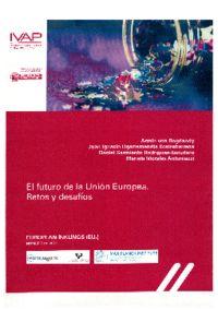 EL FUTURO DE LA UNION EUROPEA - RETOS Y DESAFIOS