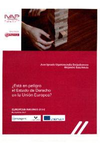 ¿ESTA EN PELIGRO EL ESTADO DE DERECHO EN LA UNION EUROPEA?