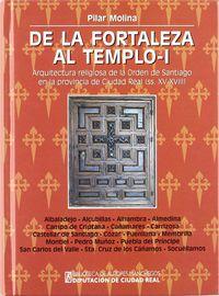 DE LA FORTALEZA AL TEMPLO I - ARQUITECTURA RELIGIOSA DE LA ORDEN DE SANTIAGO PROVINCIA DE CIUDAD REAL (SS. XV-XVIII)