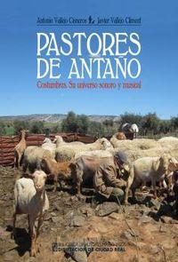 PASTORES DE ANTAÑO - COSTUMBRES - SU UNIVERSO SONORO Y MUSICAL