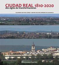 CIUDAD REAL (1810-2020) - DOS SIGLOS DE TRANSFORMACIONES