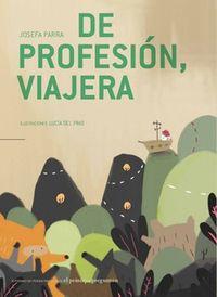 DE PROFESION, VIAJERA