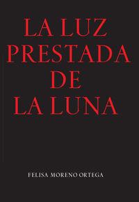 LUZ PRESENTADA DE LA LUNA, LA