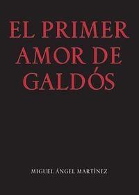 PRIMER AMOR DE GALDOS, EL