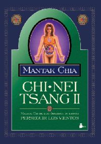 Chi-Nei Tsang Ii - Masaje Chi De Los Organos Internos - Mantak Chia