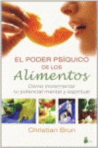 PODER PSIQUICO DE LOS ALIMENTOS, EL