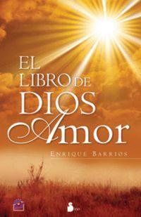 Libro De Dios Amor - Enrique Barrios