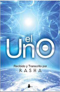 Uno, El - Recibido Y Transcrito Por Rasha - Rasha