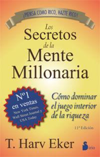 SECRETOS DE LA MENTE MILLONARIA, LOS (38 ED. )