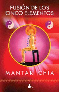 Fusion De Los Cinco Elementos - Mantak Chia