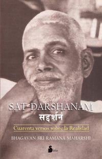 Sat Darshanam - Cuarenta Versos Sobre La Realidad - Bhagavan Sri Ramana Maharshi