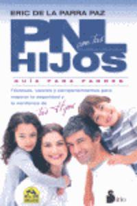 pnl con tus hijos - guia para padres - Enrique De La Parra Paz