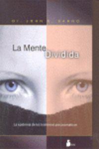 La mente dividida - John E. Sarno