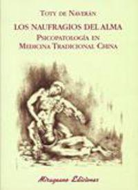 Los N naufragios del alma - Toty De Naveran