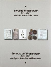 LORENZO PRESTAMERO (1733-1817) ARABAKO ILUSTRAZIOKO IZARRA = FIGURA DE LA ILUSTRACION ALAVESA