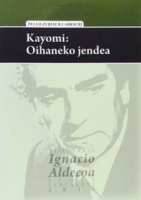 Kayomi - Oihaneko Jendea - Pello Zubiaur Larrauri